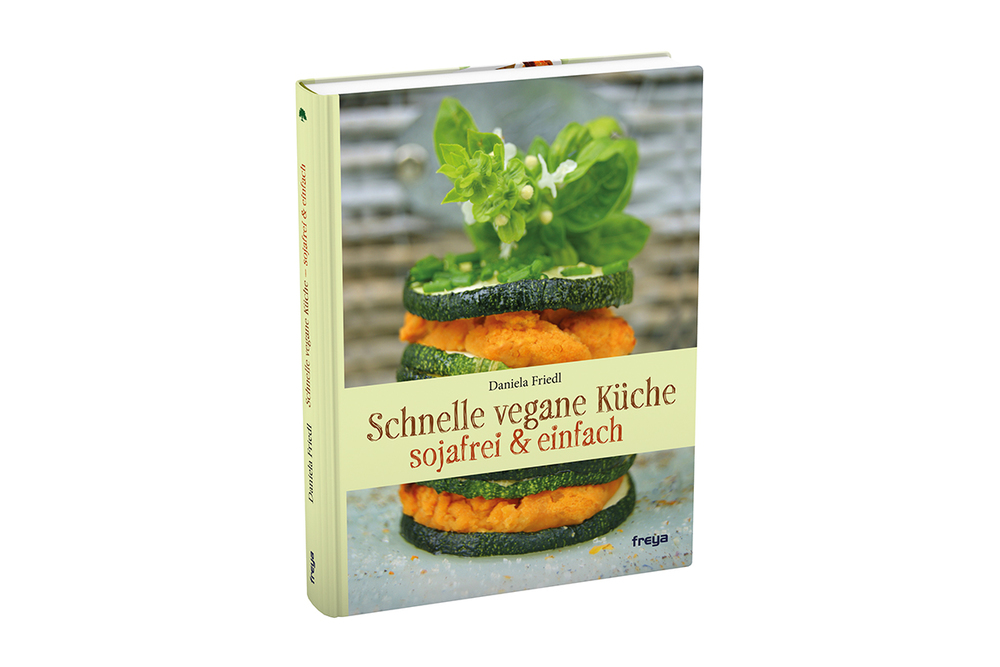 Schnelle vegane küche  Freya Schnelle vegane Küche Sojafrei & einfach - Ernährung ...