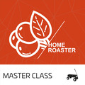 Home Roaster - Masterclass (25.04.2020)