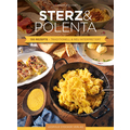 Sterz & Polenta 130 Rezepte traditionell & neu interpretiert