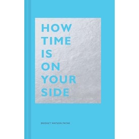 How Time Is On Your Side | Bridget Watson Payne | Artikelnummer: 9781452171937