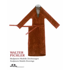 WALTER PICHLER | Sculptures Models Drawings | Artikelnummer: 201108