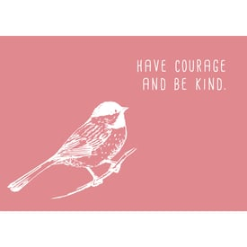Have courage and be kind. (Vogel) Postkarte |  | Artikelnummer: 10-19-037
