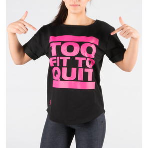 "Girls Sweat T-Shirt ""Too fit to quit "" 