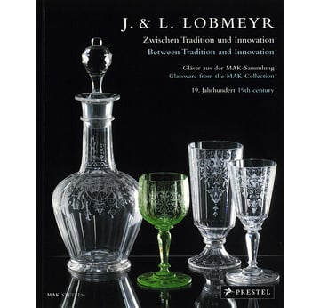 J. & L. Lobmeyr. Between Tradition and Innovation | Glassware from the MAK Collection. 19. Jahrhundert | Artikelnummer: 200912