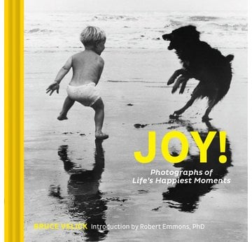 Joy! Photographs of Life´s Happiest Moments | Bruce Velick, Introduction by Robert Emmons, PhD | Artikelnummer: 9781452167893