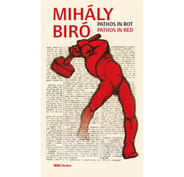 MIHÁLY BIRÓ. Pathos in Red |  | Artikelnummer: 201010