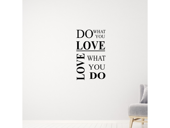 "Wandtattoo Spruch "" Do what you love"" 