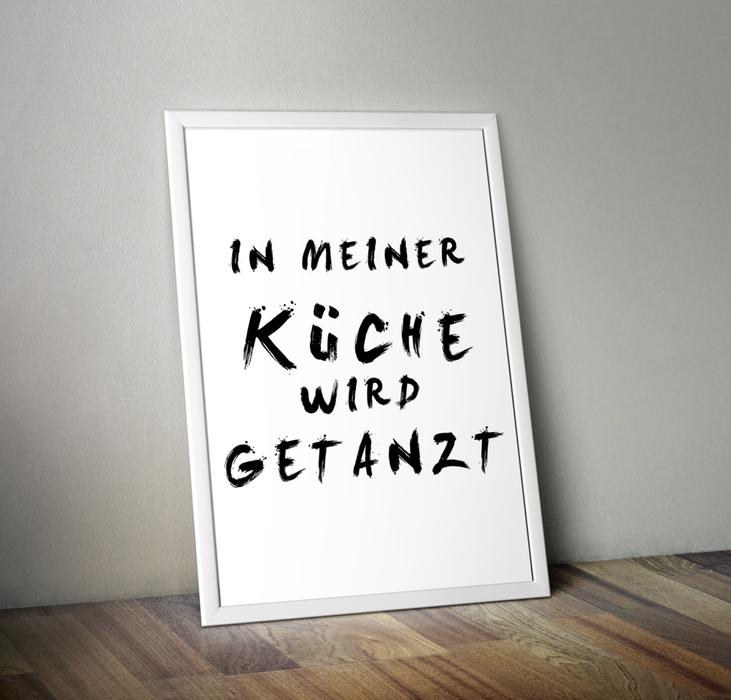 Kunstdruck Poster Bild Spruch + Küche Tanzen +